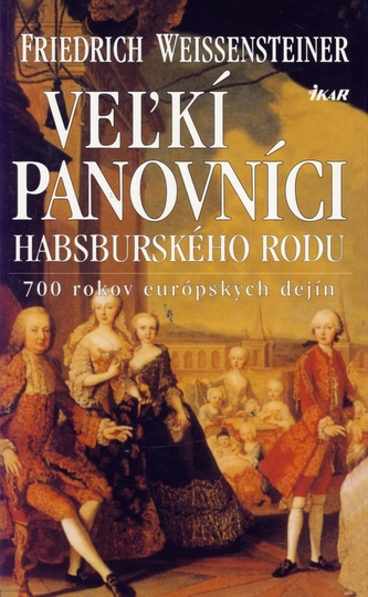 Veľkí panovníci habsburského rodu