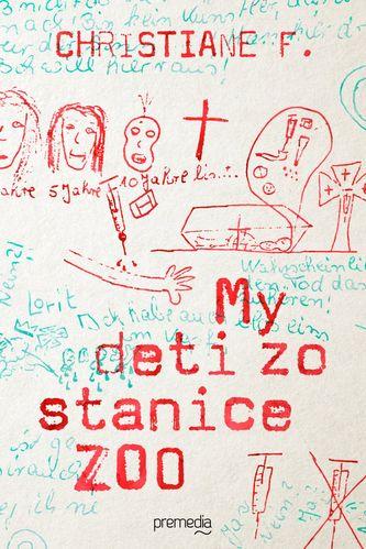 My deti zo stanice Zoo - Christiane F.