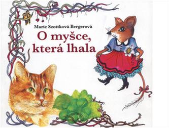 O myšce, která lhala