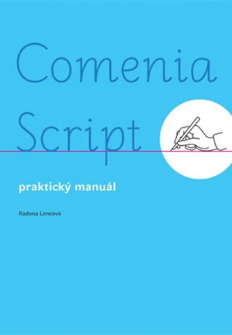 Comenia Script universal - Praktický manuál