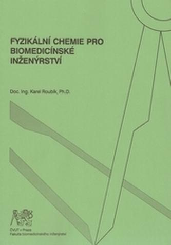 Fyzikální chemie pro biomedicínské inženýrství