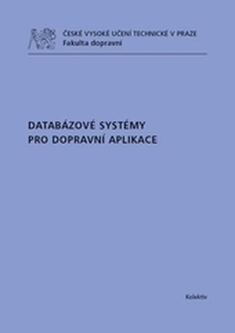 Databázové systémy pro dopravní aplikace