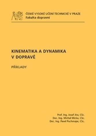 Kinematika a dynamika v dopravě - Příklady