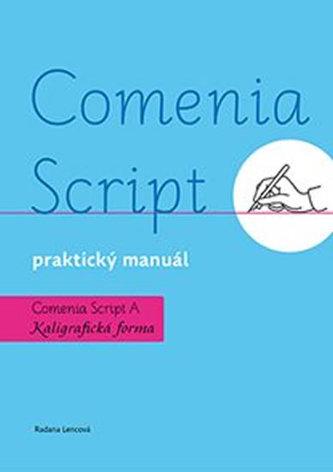 Comenia Script, praktický manuál - Kaligrafická forma