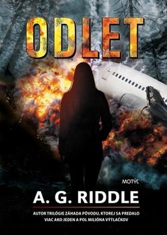 Odlet - A. G. Riddle