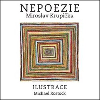 Nepoezie - Miroslav Krupička