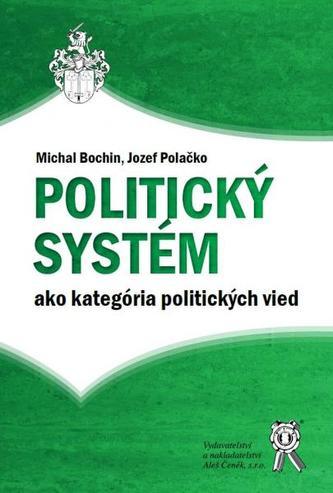 Politický systém ako kategória politických vied