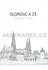 Olomouc a já Pracovní sešit pro 4.a 5. ročník ZŠ