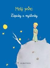 Malý princ - Zápisky a myšlenky