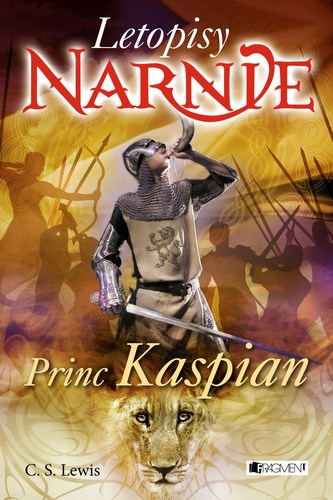 NARNIE – Princ Kaspian - C. S. Lewis