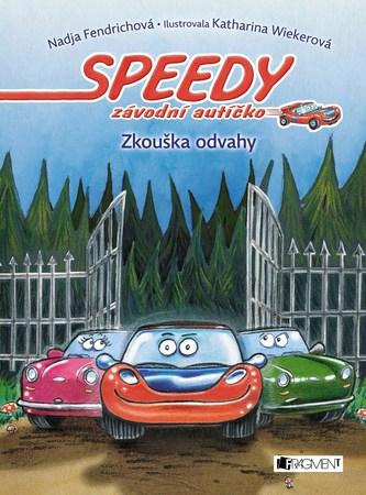 Speedy, závodní autíčko – Zkouška odvahy