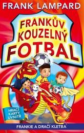 Frankův kouzelný fotbal 7 - Frankie a dračí kletba