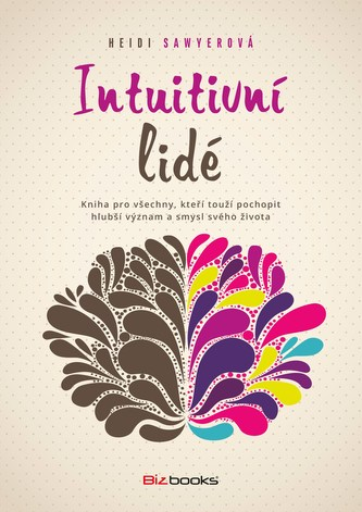 Intuitivní lidé - Heidi Sawyerová