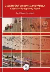 Železničná dopravná prevádzka - Laboratórny dopravný výcvik