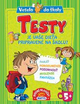 Testy Je vaše dieťa pripravené na školu?