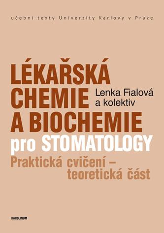 Lékařská chemie a biochemie pro stomatology