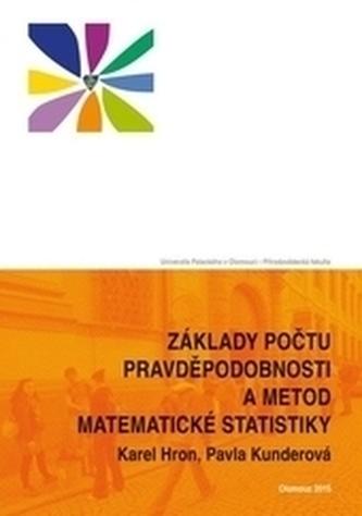 Základy počtu pravděpodobnosti a metod matematické statistiky 2. vydání