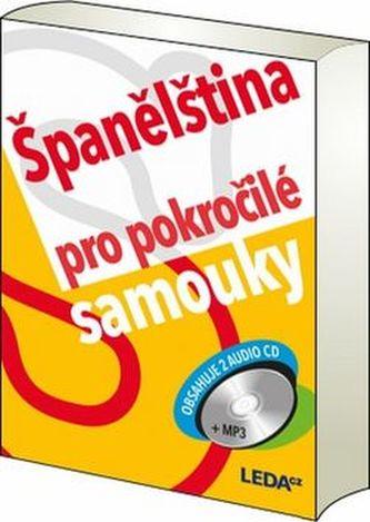 Španělština pro pokročilé samouky - Libuše Prokopová