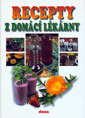 Recepty z domácí lékárny - kolektiv