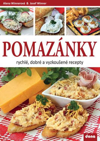 Pomazánky - rychlé, dobré a vyzkoušené recepty - Winnerová Alena, Winner Josef