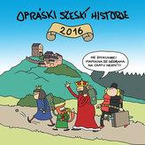 Opráski sčeskí historje - Kalendář 2016