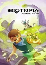 Biotopia: Svitek a čaj