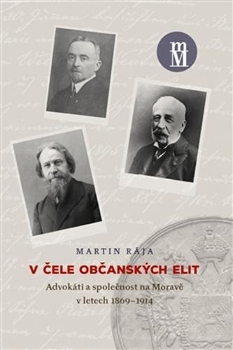 V čele občanských elit - Martin Rája