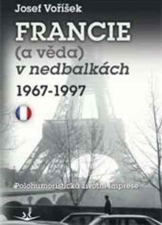 Francie (a věda) v nedbalkách 1967-1997