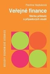 Veřejné finance. Sbírka příkladů a případových studií