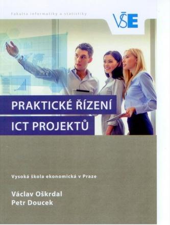 Praktické řízení ICT projektů