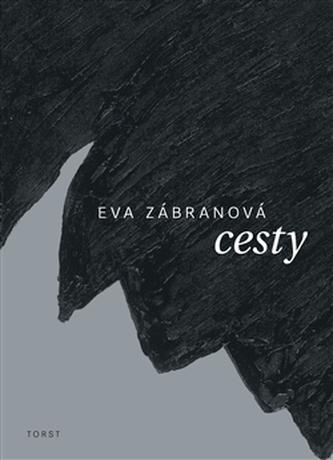 Cesty - Eva Zábranová