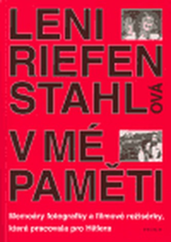 V mé paměti - Leni Riefenstahl