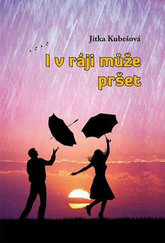 I v ráji může pršet