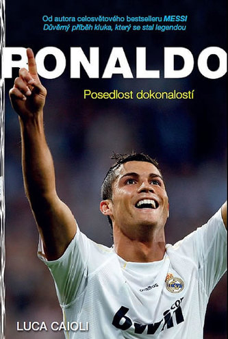 Ronaldo - Posedlost dokonalostí - Caioli Luca