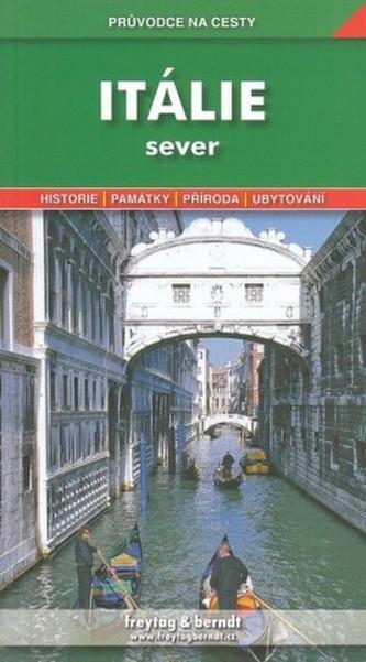Průvodce na cesty Itálie sever - Marek Podhorský