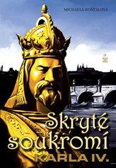 Skryté soukromí Karla IV.