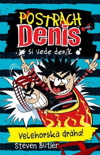 Postrach Denis si vede deník 3 - Velehorská dráha