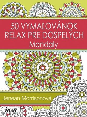 50 vymaľovánok – relax pre dospelých - Mandaly