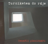 Turniketem do ráje