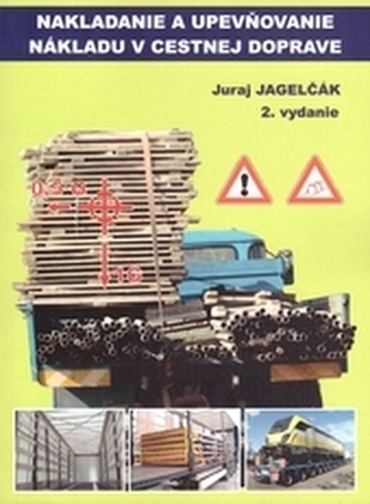 Nakladanie a upevňovanie nákladu v cestnej doprave, 2.vydanie