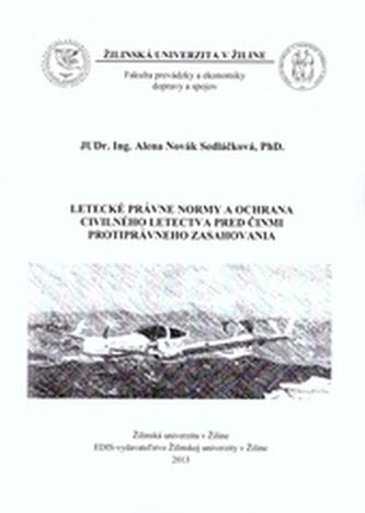 Letecké právne normy a ochrana civilného letectva pred činmi protiprávneho zasahovania