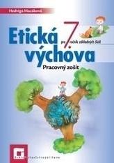 Etická výchova 7 pre 7. ročník ZŠ - Pracovný zošit