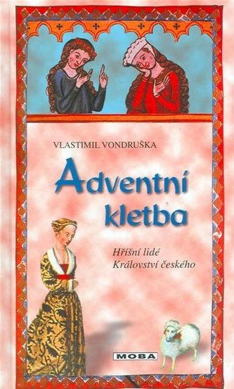 Adventní kletba - Hříšní lidé Království českého