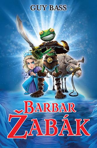 Legenda o Žabákovi 2 - Barbar Žabák - Guy Bass