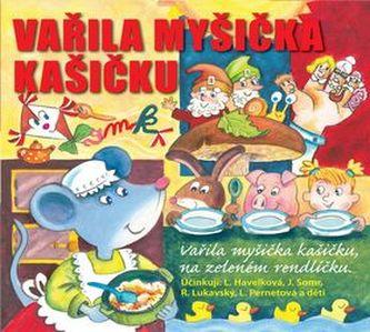 Vařila myšička kašičku - Radovan Lukavský