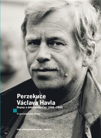 Perzekuce Václava Havla - Jan Hron