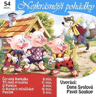 Nejkrásnější pohádky 1. - CD (Čte Dana Syslová, Pavel Soukup)