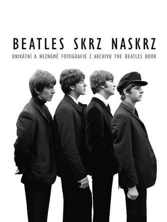 Beatles skrz naskrz - Unikátní a neznámé fotografie z archivu The Beatles Book