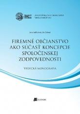 Firemné občianstvo ako súčasť koncepcie spoločenskej zodpovednosti