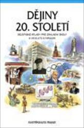 Dějiny 20. století Dějepisné atlasy pro ZŠ a víceletá gymnázia